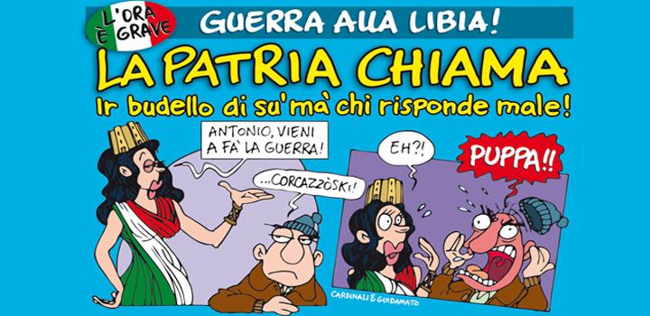 Guerra alla Libia! <br/>LA PATRIA CHIAMA!