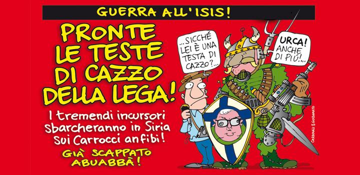 PRONTE LE TESTE DI CAZZO <br/>DELLA LEGA