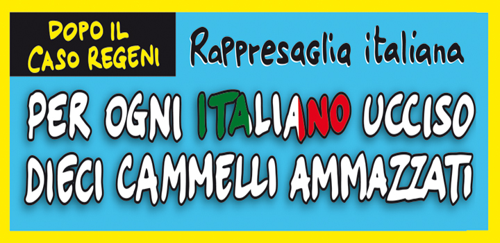 PER OGNI ITALIANO UCCISO <br/>DIECI CAMMELLI AMMAZZATI