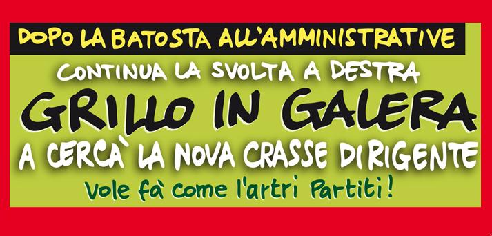 GRILLO IN GALERA<br/> A CERCÀ LA NOVA CRASSE <br/>DIRIGENTE