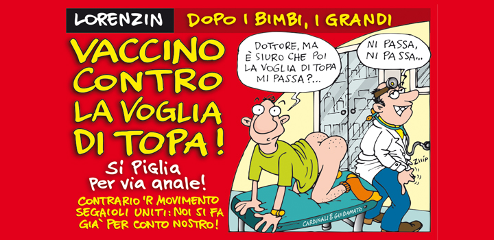 VACCINO CONTRO <br/>LA VOGLIA DI TOPA