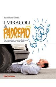 I miracoli di Padrepio