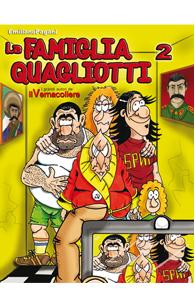 La famiglia Quagliotti 2