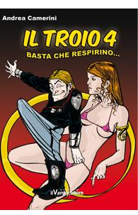 """Il Troio 4 """"Basta che respirino"""""""