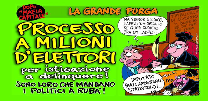 PROCESSO A MILIONI  D'ELETTORI per istigazione a delinquere