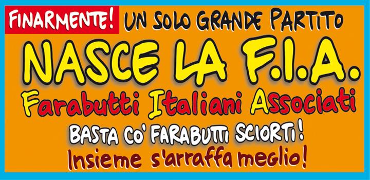 NASCE LA F.I.A. <br/>Farabutti Italiani Associati