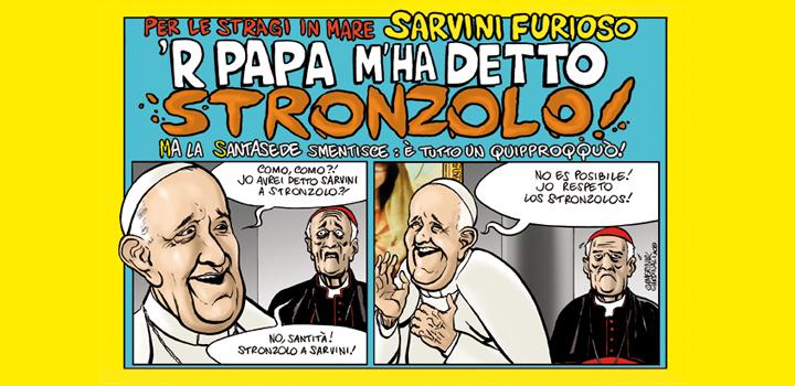 Sarvini furioso <br/>'R PAPA <br/>M'HA DETTO <br/>STRONZOLO!