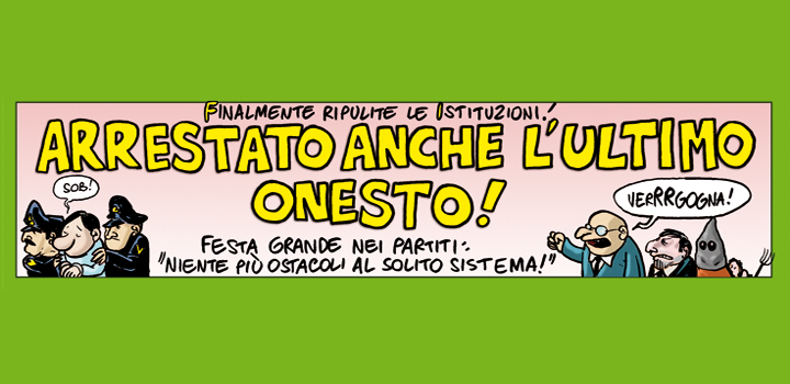 ARRESTATO ANCHE <br/>L'ULTIMO ONESTO!