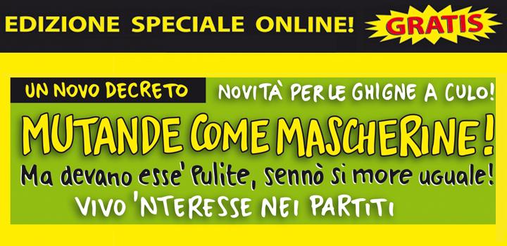 NOVITÀ PER LE GHIGNE A CULO! <BR/>MUTANDE <BR/>COME MASCHERINE!