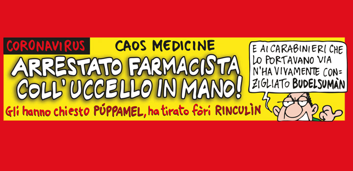 ARRESTATO <br/>FARMACISTA <br/>COLL'UCCELLO <br/>IN MANO!
