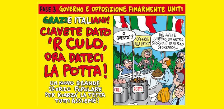 GRAZIE ITALIANI! <br/>CIAVETE DATO <br/>'R CULO <br/>ORA DATECI <br/>LA POTTA!