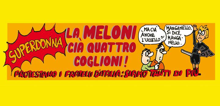 LA MELONI CIÀ QUATTRO COGLIONI!