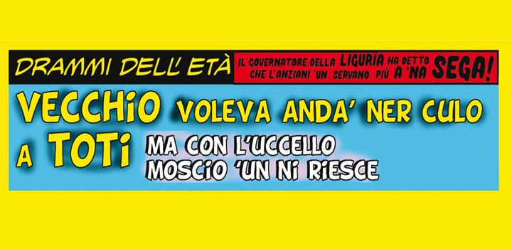 Il VECCHIO<br> VOLEVA ANDÀ<br> NER CULO<br> A TOTI