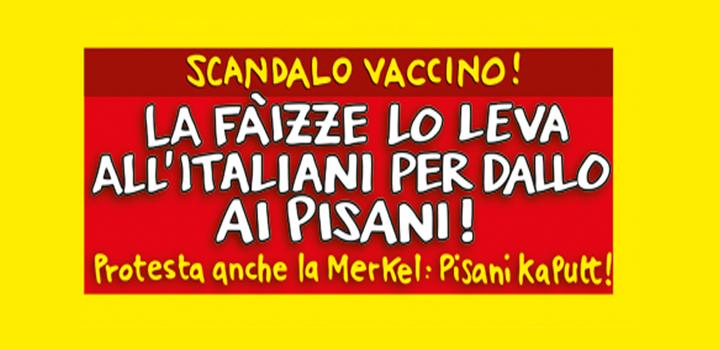 La Fàizze lo leva <br/>all'italiani per dallo <br/>AI PISANI!